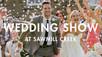 SAWMILL CREEK WEDDING SHOW