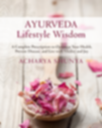 ayurveda lifestyle wisdom book, acharya shunya