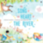 song-at-the-heart-of-the-river-childrens