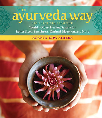 The Ayurveda Way by Ananta Ripa Ajmera