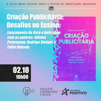 Lançamento do Livro Criação Publicitária na Universidade Positivo.
