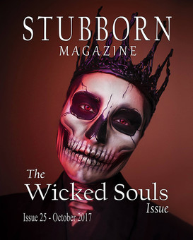 It's Wicked to be in Stubborn Magazine
