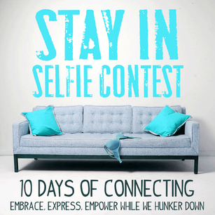 Stay In & Connect with a Selfie