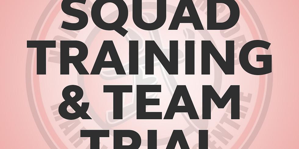 Squad Training & Team Trials