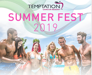 Temptation Cancun Summer Fest 2019 Promo - adults only all inclusive