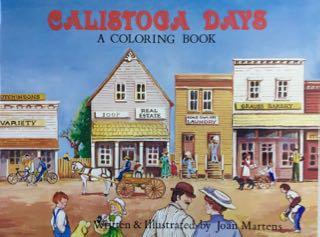 Calistoga Days Coloring Book, by Joan Martens