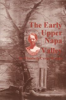 The Early Upper Napa Valley, by Eliz. Cyrus-Wright