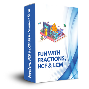 Fun With Fractions, HCF & LCM