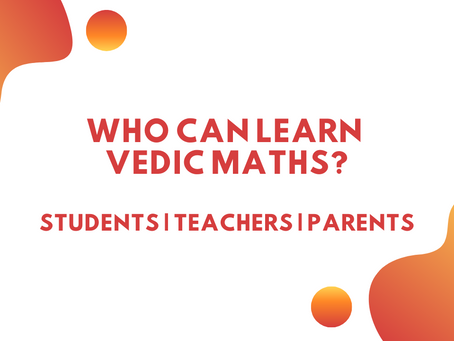 Who can learn Vedic Maths?