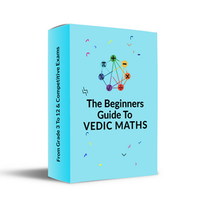 Beginners Guide To Vedic Maths