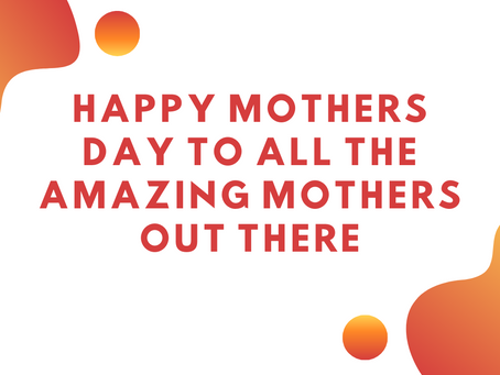 Happy Mothers Day to all the Amazing Mothers out there😊