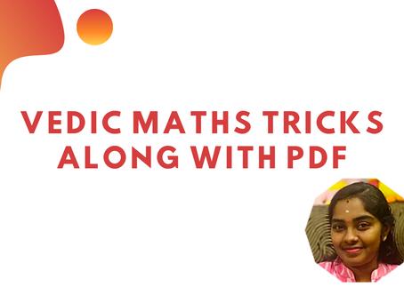 Vedic Maths Tricks along with PDF