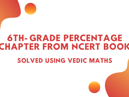 6th- grade  Percentage chapter  from  NCERT  book