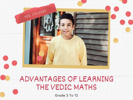 Advantages Of Learning The Vedic Maths