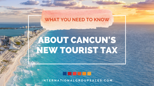 New Tourist Tax Applies To Travelers Flying Out Of Cancun International Airport (CUN)