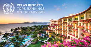 Velas Resorts Tops TripAdvisor Awards