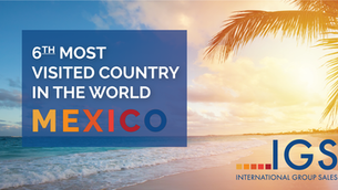 Mexico Jumps to Sixth Most Visited Country