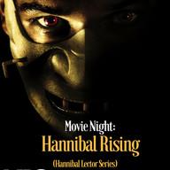 Movie Night_ Hannibal Rising.jpg