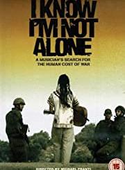 I Know I'm Not Alone Film
