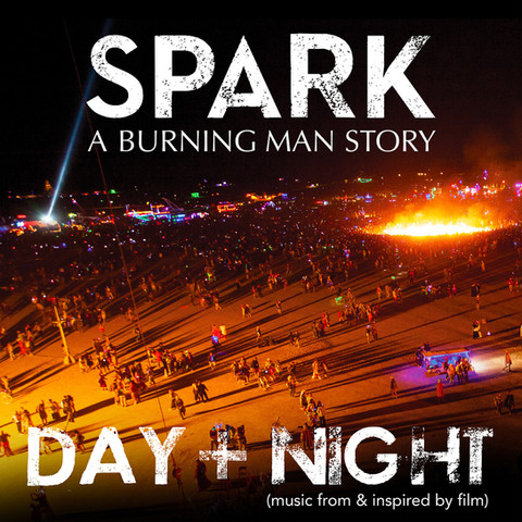 Spark: A Burning Man Story Soundtrack Album