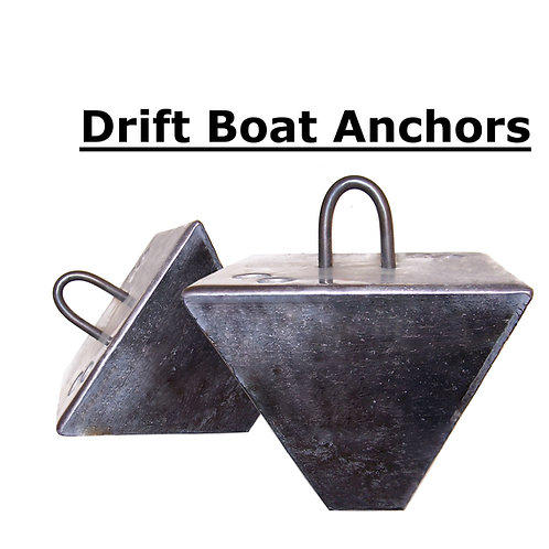 DRIFT BOAT ANCHORS