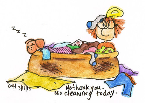 No Cleaning Today {Archival Print}