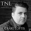 Thursday Night Live-Craig Loftis
