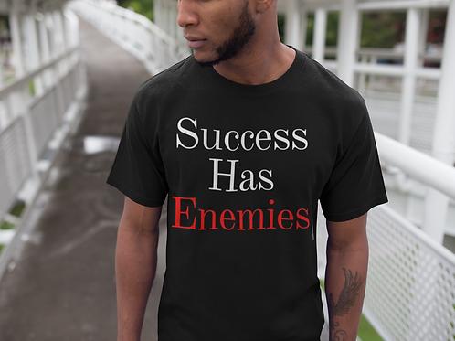 Success Has Enemies