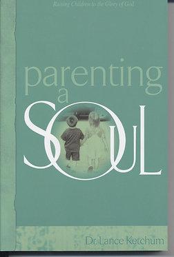 Parenting A Soul