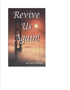 Revive Us Again!