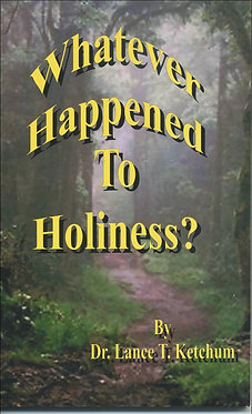 Whatever Happened to Holiness?