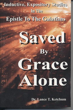 Saved By Grace Alone!