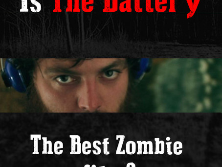 Why The Battery may be one of the best Zombie films ever made