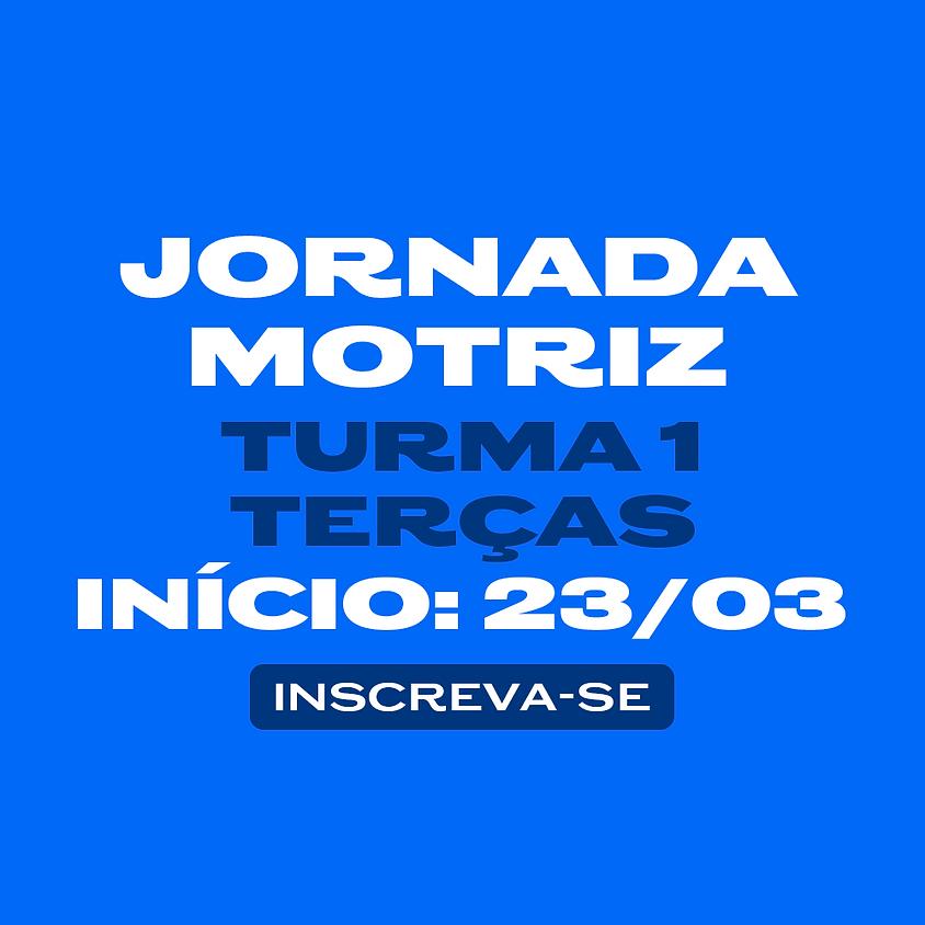 JORNADA MOTRIZ - TURMA 01 (TERÇA)
