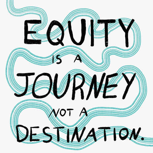 equity is a journey.jpg