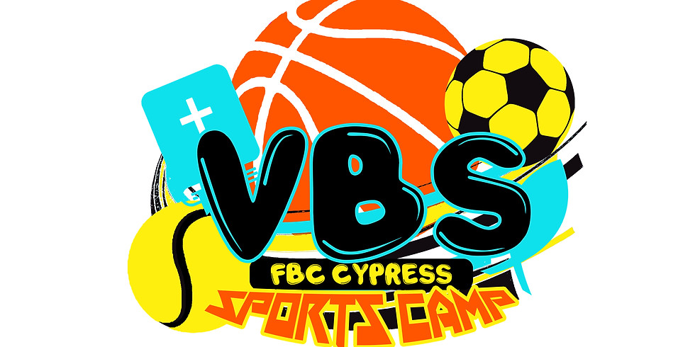 FBCC Summer Sports Camp (VBS at First Baptist Church of Cypress)