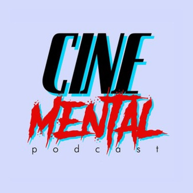 CineMental Podcast