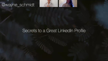 Secrets to a Great LinkedIn Profile
