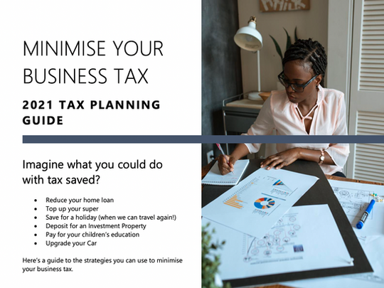 Minimise your Business Tax