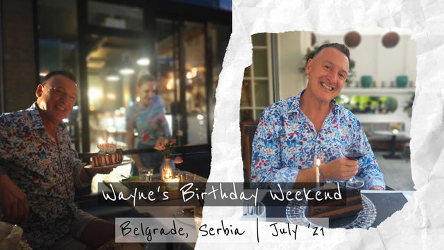 Wayne's Birthday Weekend