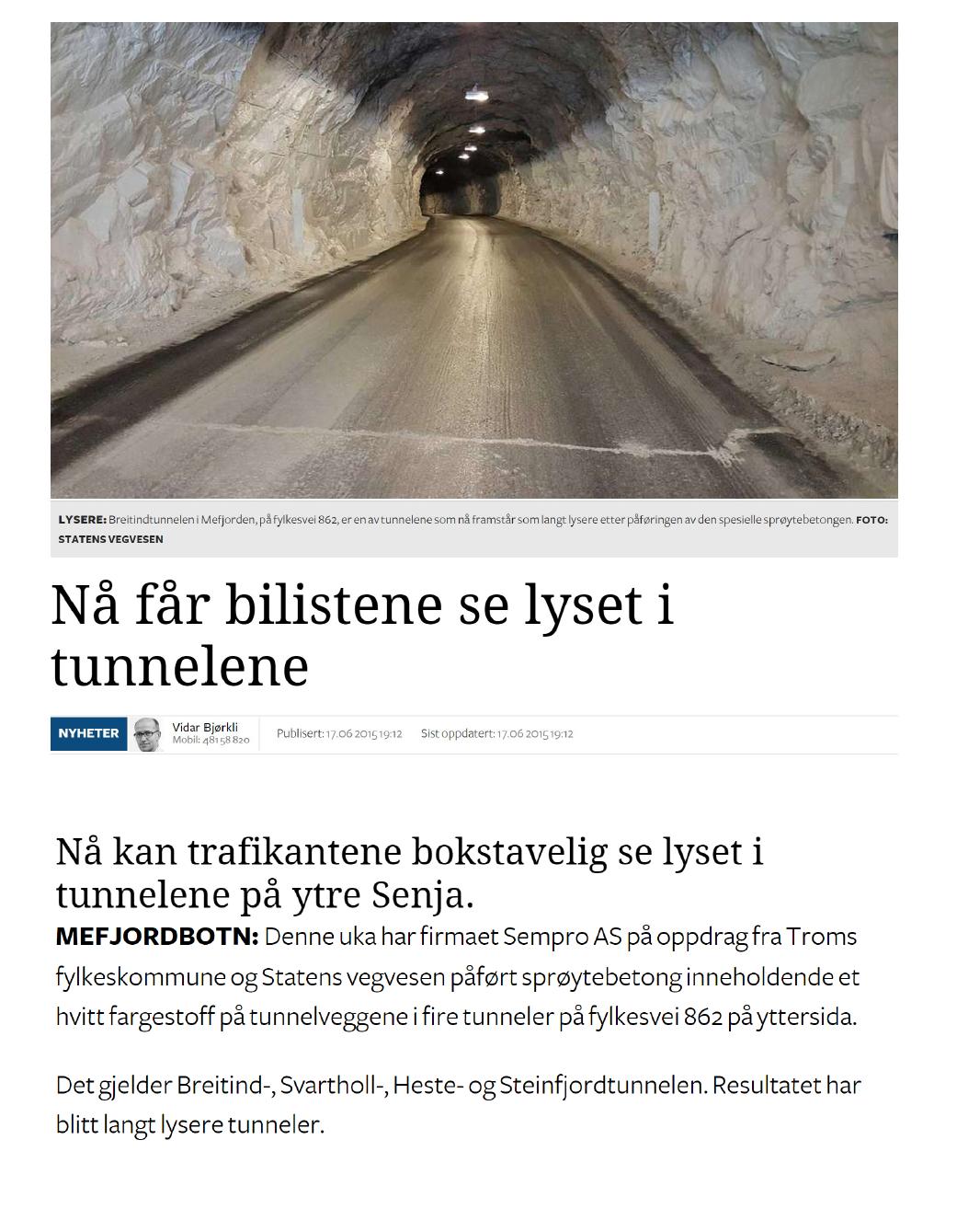 Lys i tunnelene