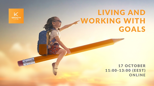GrowthLab presents: Living and working with goals 17.10.2020
