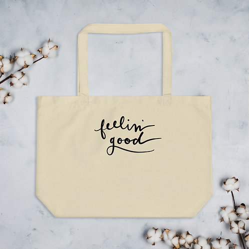 feelin' good - Large organic tote bag