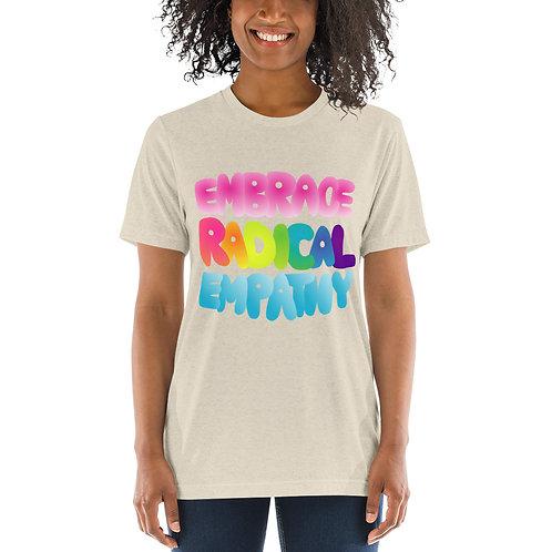 EMBRACE RADICAL EMPATHY - Short sleeve t-shirt