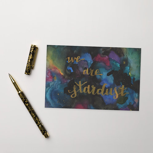 """we are stardust"" postcard print"