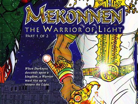 MEKONNEN The Warrior of Light, Part 1
