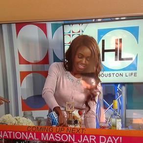 Houston Life TV #NationalMasonJarDay Recap