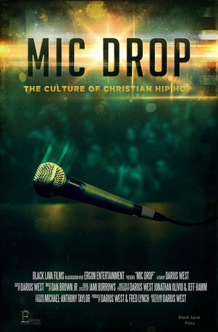 """Mic Drop"" Christian Hip Hop Documentary co-produced by Fred Lynch soon to release"
