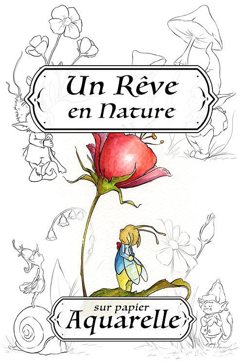 Un Rêve en Nature