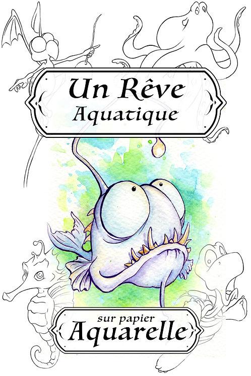 Un Rêve Aquatique